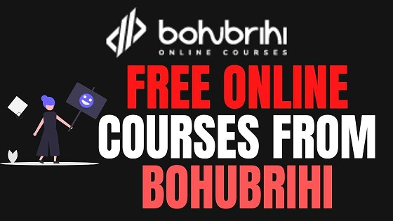 Free Online Courses From Bohubrihi